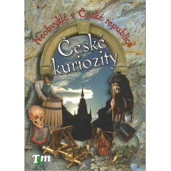 České kuriozity - Neobvyklé v České republice