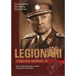 Legionáři s lipovou ratolestí II.